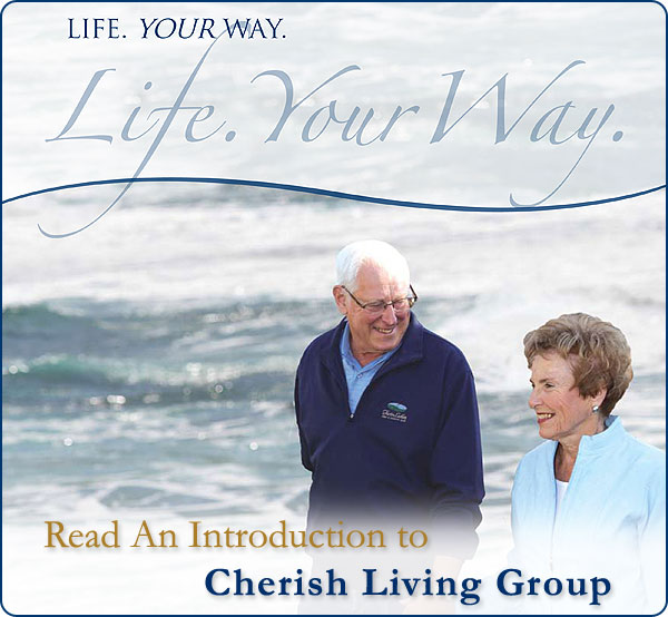 Read An Introduction to Cherish Living Group Inc.